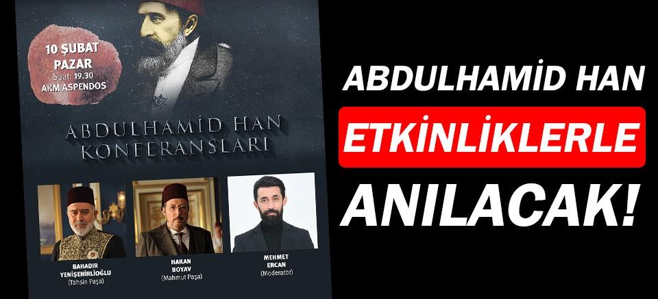 Abdülhamit Han, Antalya'da anılacak!