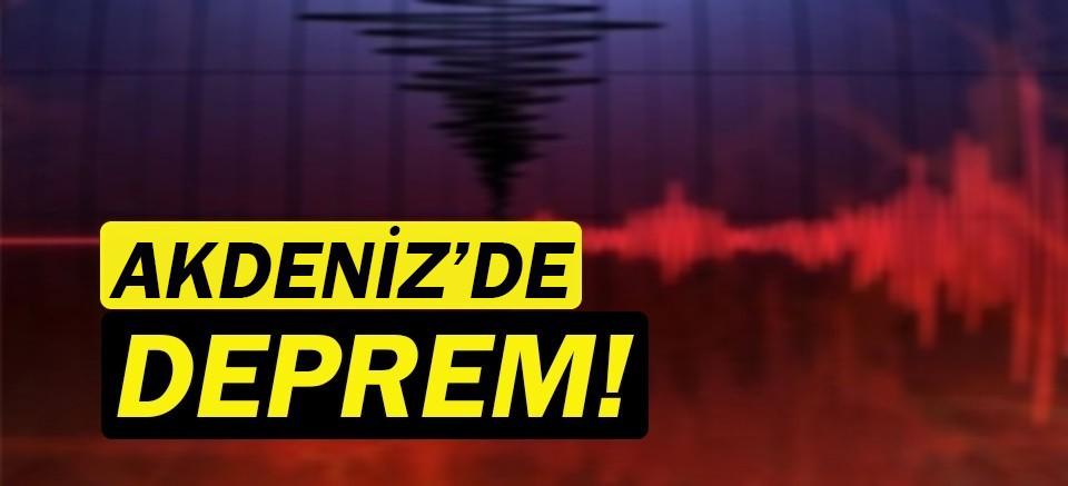 Akdeniz'de deprem! Bir kez daha sallandı!