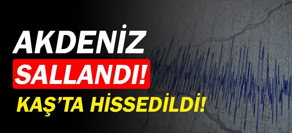 Akdeniz'de deprem... Kaş'ta hissedildi!