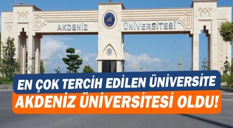 Akdeniz Üniversitesi En Çok Tercih Edilen Üniversiteler Arasında!