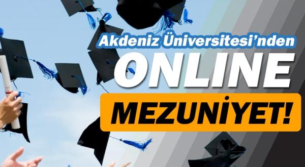 Akdeniz Üniversitesi'nden dijital mezuniyet töreni!