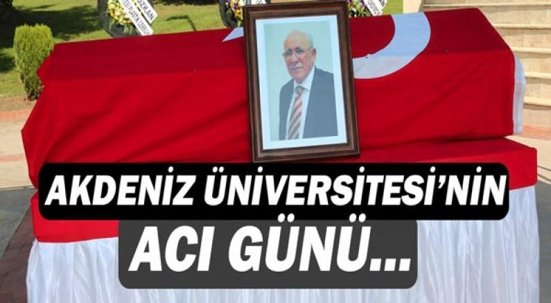 Akdeniz Üniversitesi'nin acı günü!