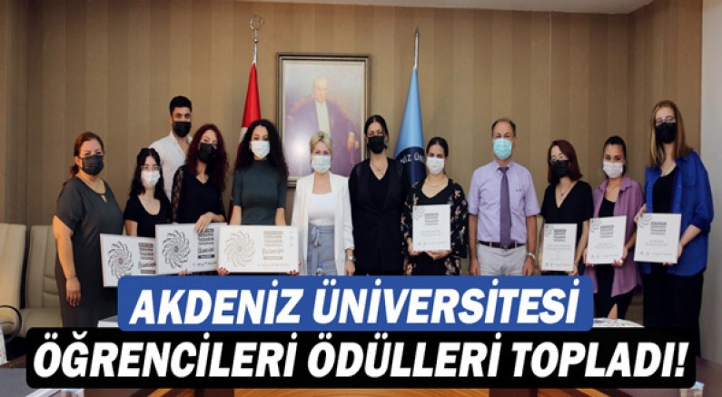 Akdeniz Üniversitesi öğrencileri ödülleri topladı!