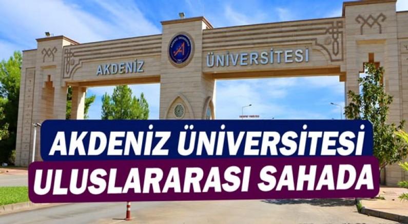 Akdeniz Üniversitesi Uluslararası Sahada!