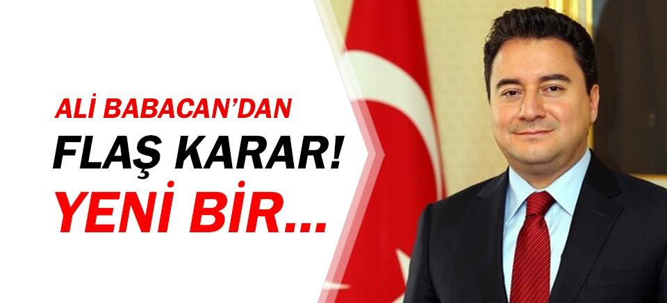Ali Babacan'dan flaş karar!