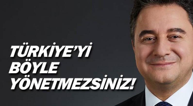 """Ali Babacan: """"Türkiye'yi kapatıp küçülterek yönetmek istiyorlar"""""""