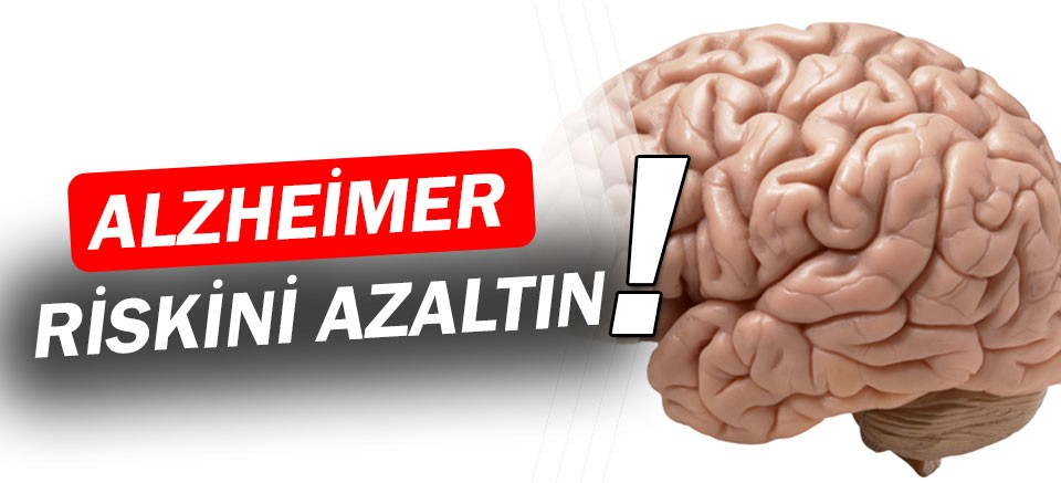 Alzheimer riskini azaltın
