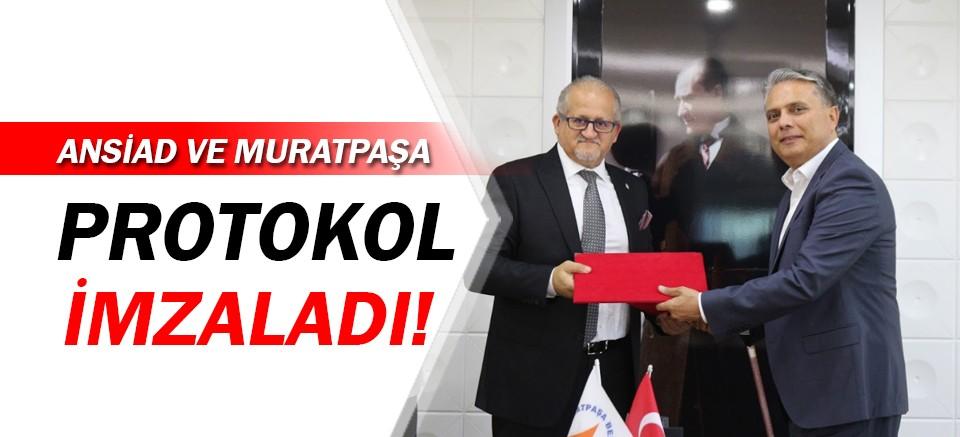 ANSİAD ve Muratpaşa'dan ortak protokol!