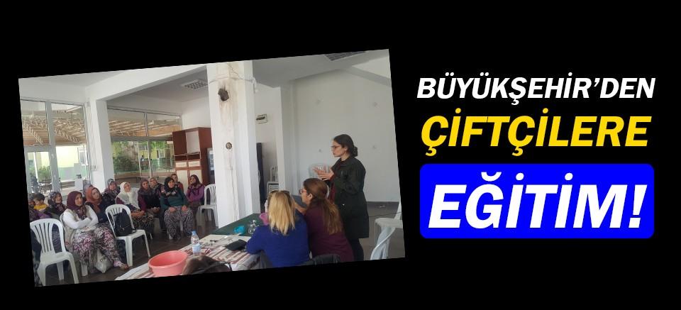 Antalya Büyükşehir, çiftçi eğitim programları düzenliyor