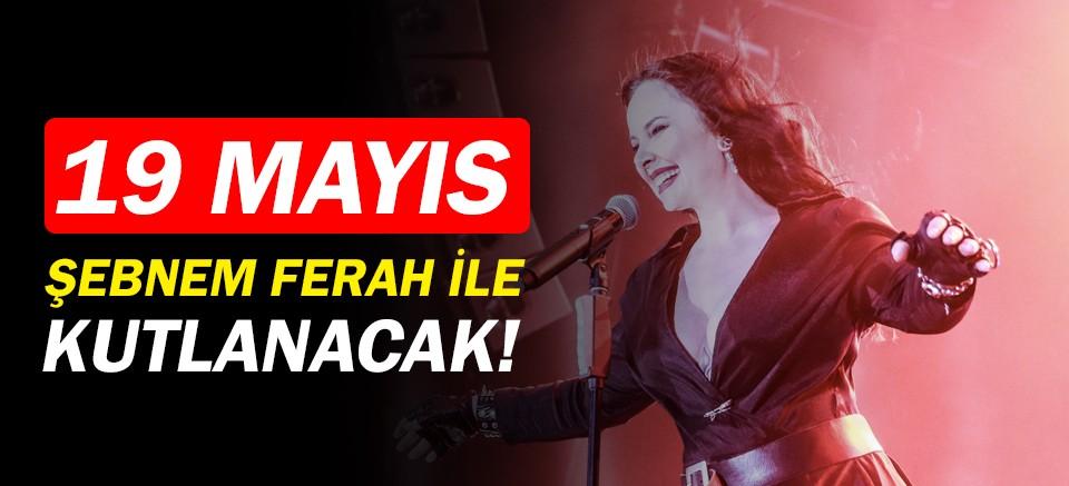 Antalya'da 19 Mayıs Şebnem Ferah ile kutlanacak!