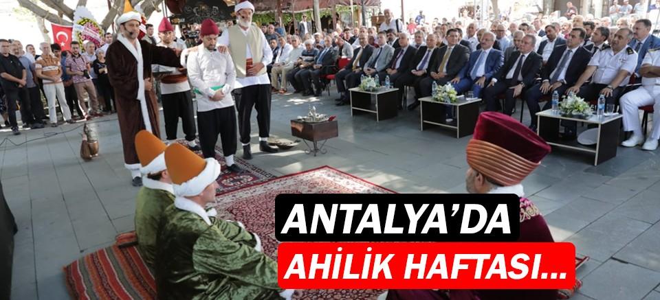Antalya'da Ahilik Haftası kutlandı...