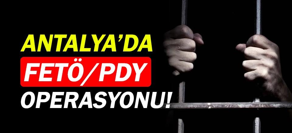 Antalya'da FETÖ/PDY operasyonu!