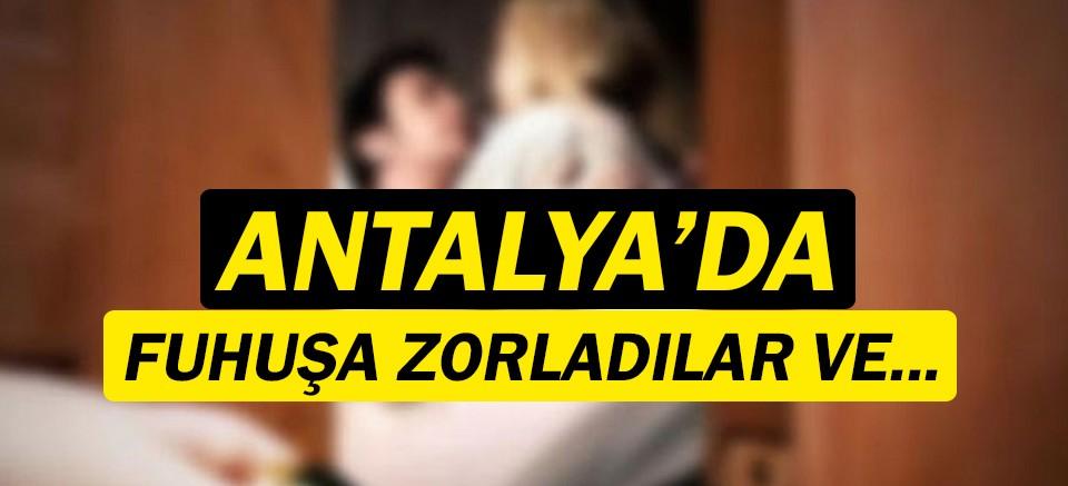 Antalya'da fuhuş çetesine operasyon!