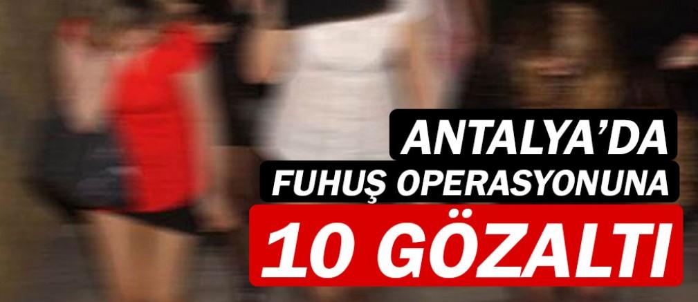 Antalya'da Fuhuş operasyonu...