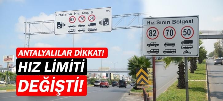 Antalya'da hız limiti değişti!
