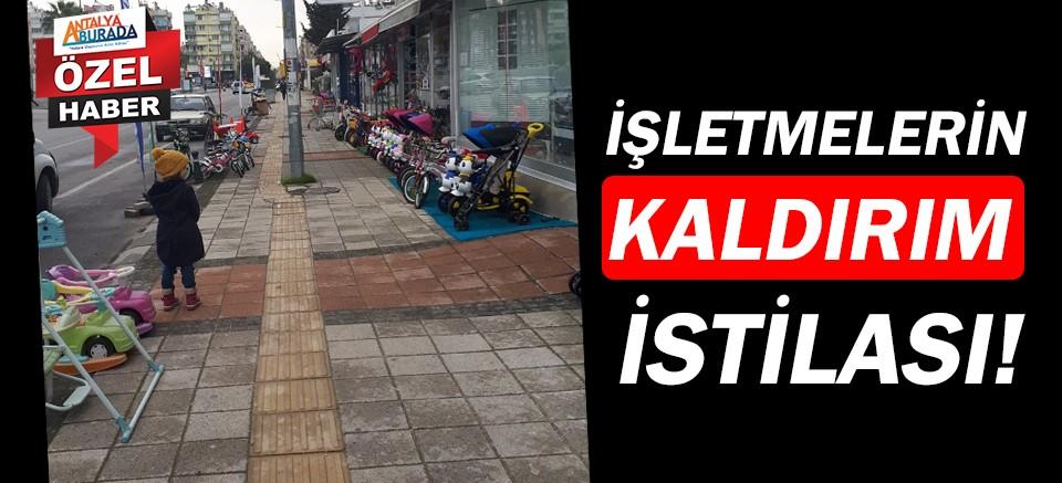 Antalya'da işletmelerin kaldırım istilası!