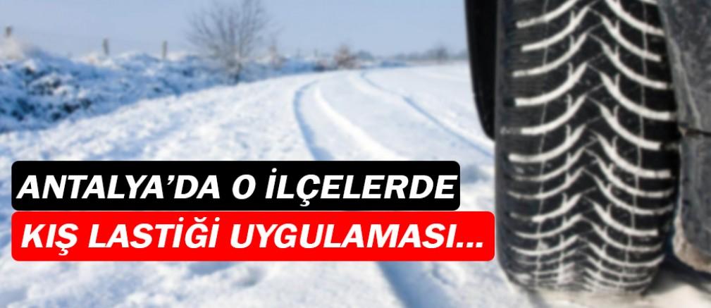 Antalya'da kış lastiği uygulamasında son karar!
