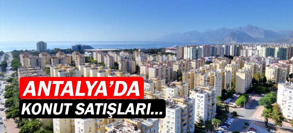 Antalya'da konut satışında 4. sırada!