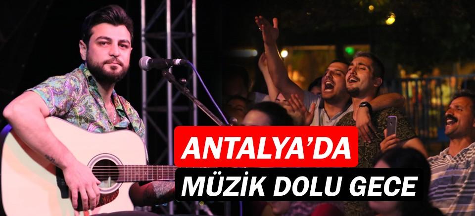 Antalya'da müzik dolu bir gece!