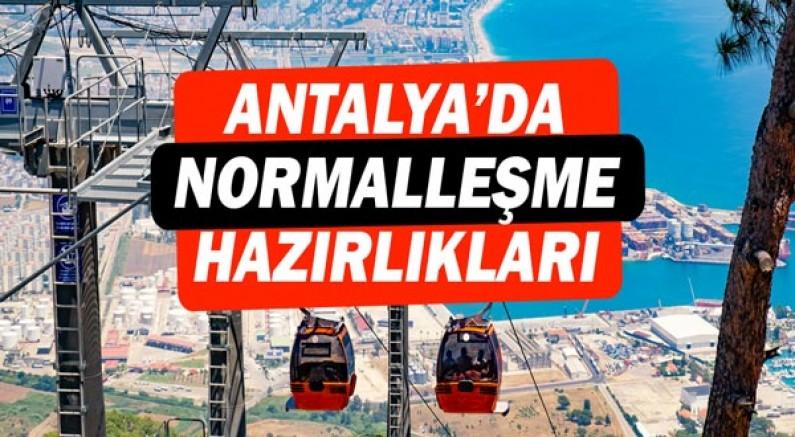 Antalya'da normalleşme hazırlıkları