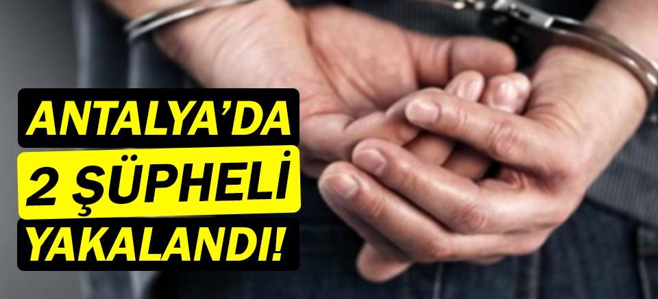 Antalya'da operasyon! Polislerden kaçamadılar!