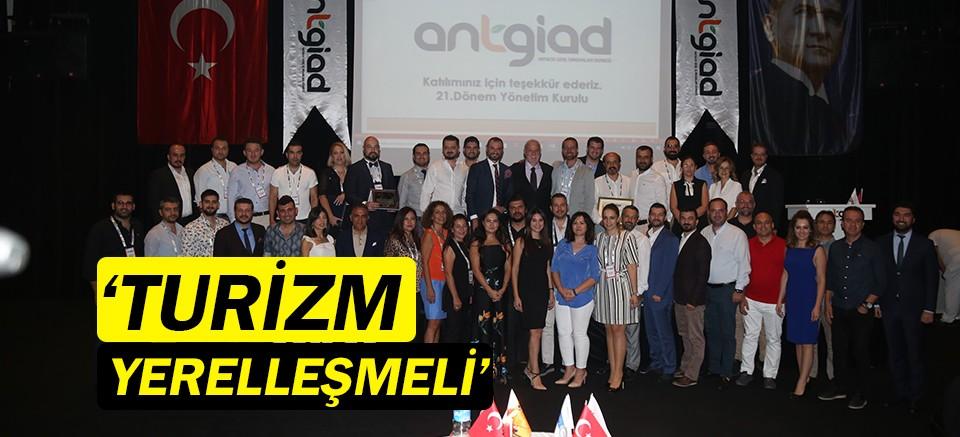 Antalya'da turizm yerelleşmeli!