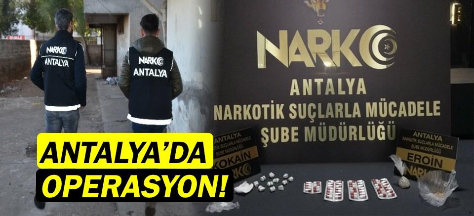 Antalya'da uyuşturucu operasyonu!