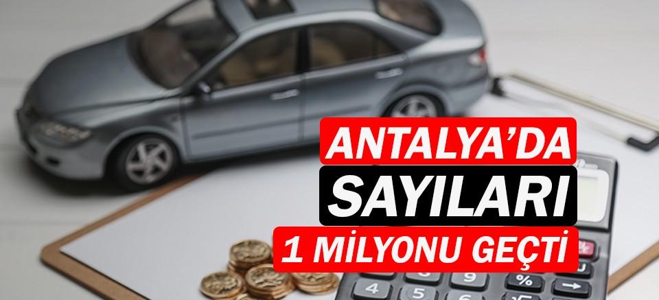 Antalya'daki araç sayısı bir milyonu geçti!