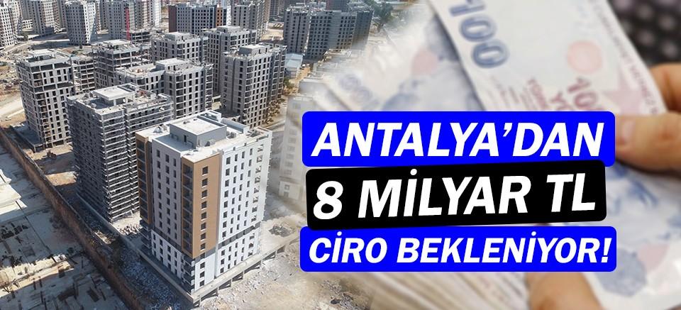 Antalya'dan 8 milyar TL ciro bekleniyor!