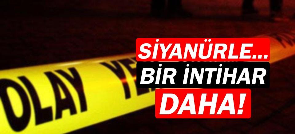 Antalya'dan sonra bir siyanürlü intihar vakası daha!