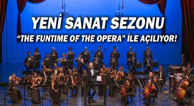 Antalya Devlet Opera ve Balesi 'The funtime of the opera' ile açılıyor!