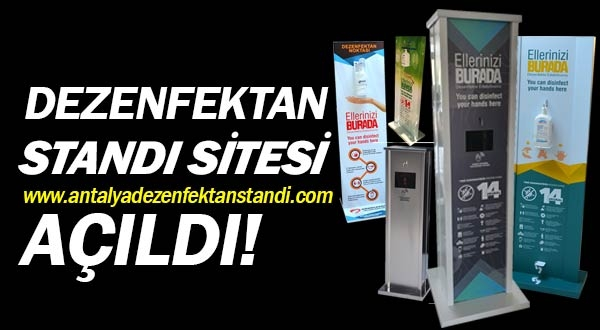 Antalya Dezenfektan satış sitesi www.antalyadezenfektanstandi.com açıldı.