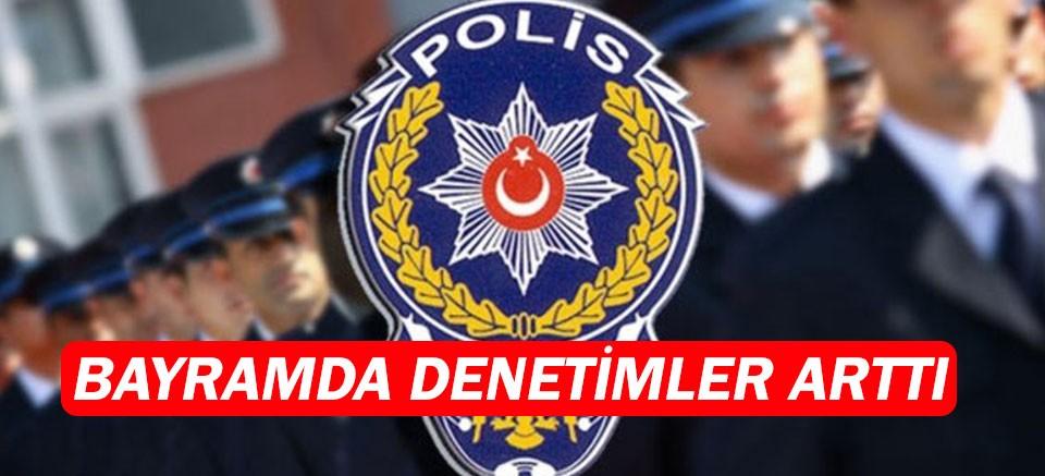 Antalya Emniyet Müdürlüğü, bayramda denetimleri arttırdı.