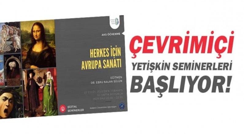 Antalya Kültür Sanat 2020 Güz Dönemi Çevrimiçi Yetişkin Seminerleri Başlıyor!