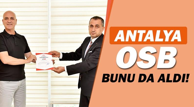 Antalya OSB'den bir ilk daha!