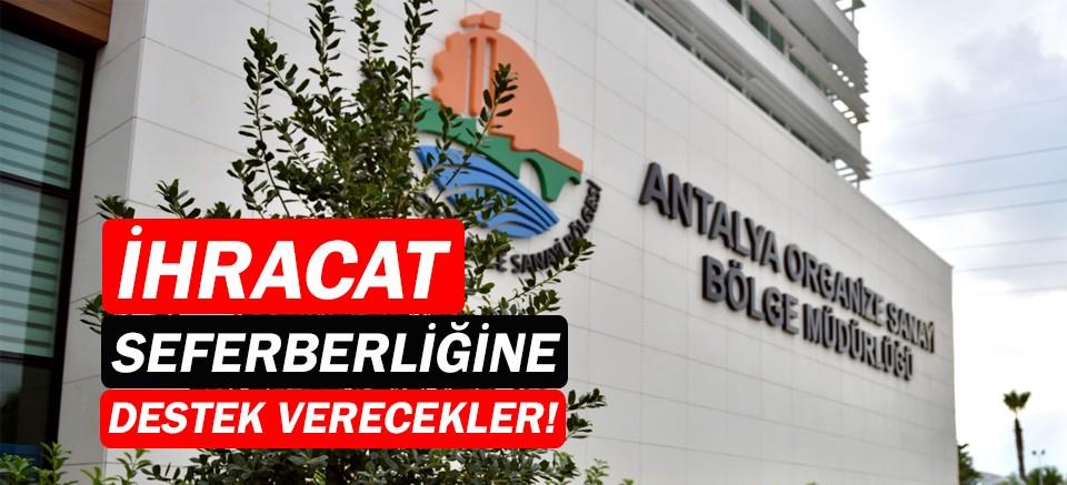 Antalya OSB,  Dış Ticaret İstihbarat Merkezi kuruyor!