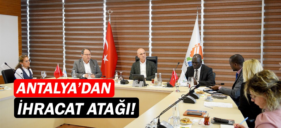 Antalya OSB Uganda'ya gidiyor