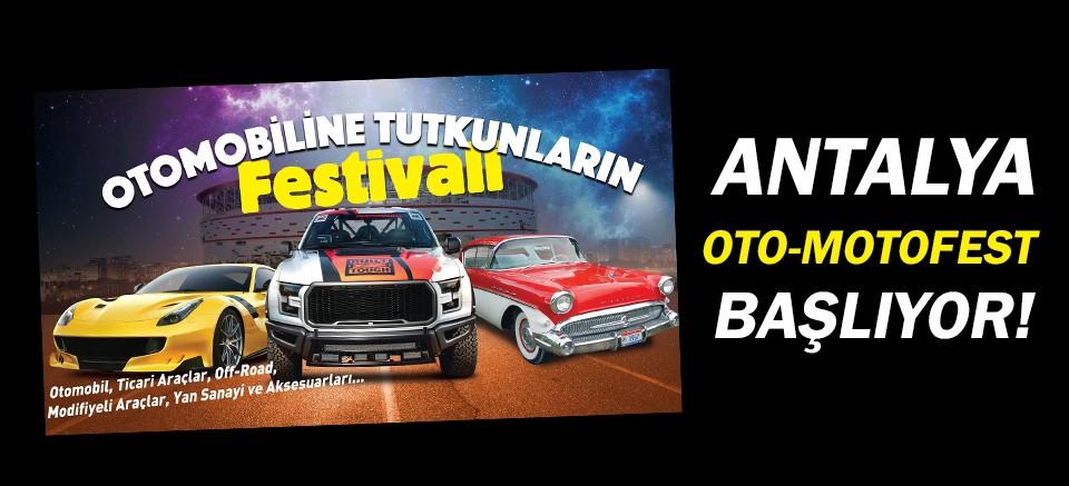 Antalya Oto-Motofest başlıyor!