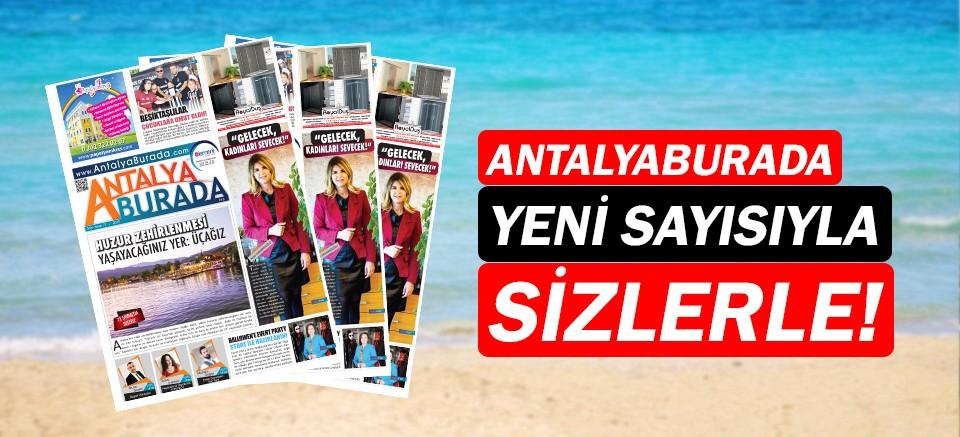 AntalyaBurada Dergisi 71. Sayısı çıktı!