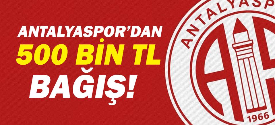 Antalyaspor'dan Milli Dayanışma Kampanyası'na 500 BİN TL Bağış