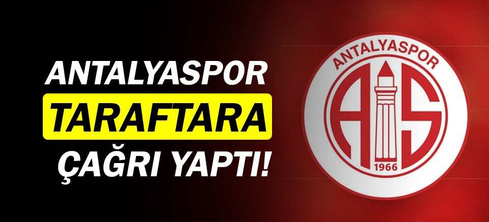 Antalyaspor'dan taraftara çağrı!