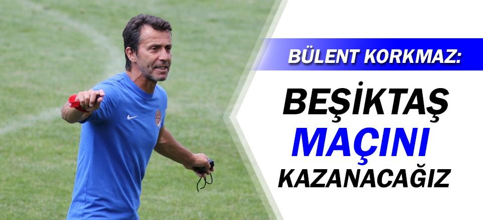 Antalyaspor Teknik Direktörü Korkmaz: Beşiktaş maçını kazanacağız