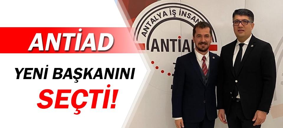 ANTİAD'ın yeni başkanı Ferhat Yıldız oldu!