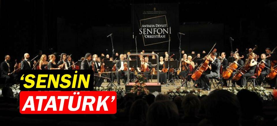 """Atatürk,  """"Sensin Atatürk"""" eseri ile anılacak"""
