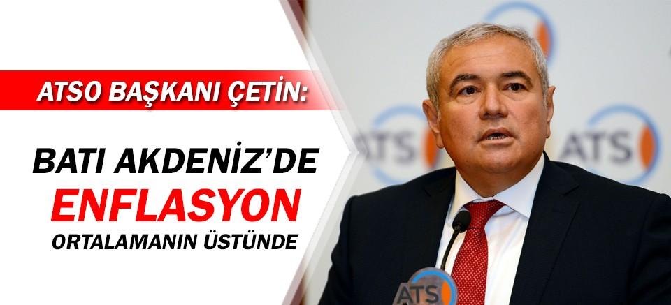 ATSO Başkanı Çetin, enflasyonu değerlendirdi