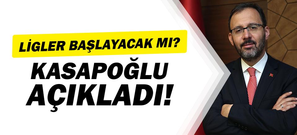 Bakan Kasapoğlu Liglerin başlama tarihi ile ilgili açıklama yaptı!