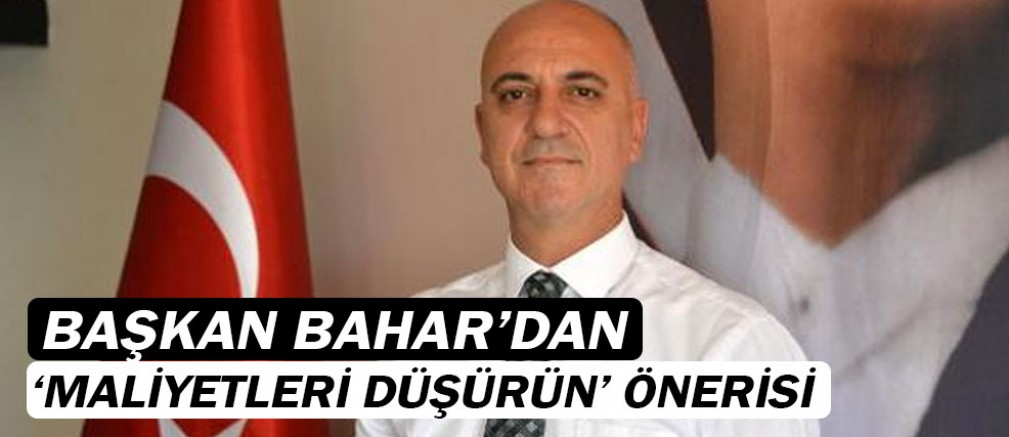 Başkan Bahar'dan ekonomi açıklaması...