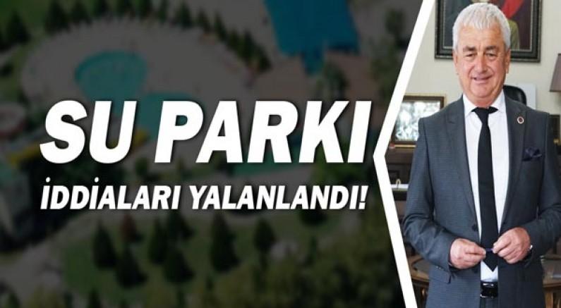 Başkan Geyikçi, iddiaların odağındaki su parkı ile ilgili açıklama yaptı!