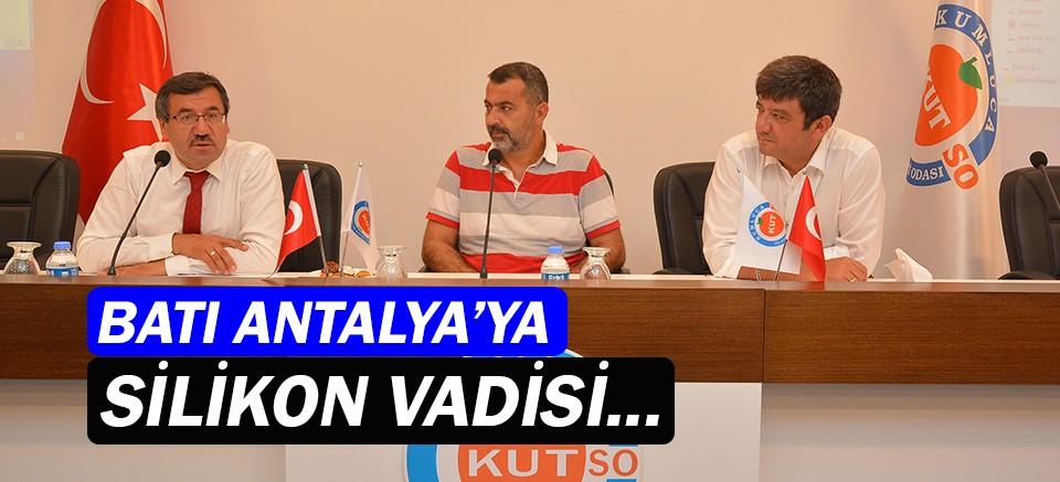 """""""Batı Antalya'yı tarımın Silikon Vadisi yapalım"""""""