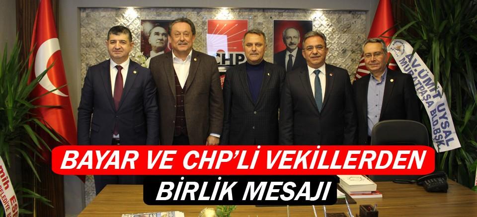 Bayar ve CHP'li vekillerden birlik mesajı